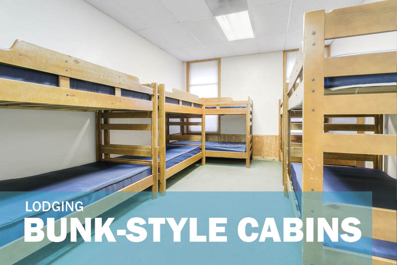 BUNK STYLE CABINS